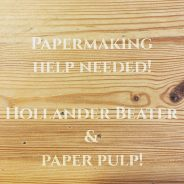 Papermaking and book arts people of Instagram! Can you help? Long-term, I'm looking for a small Hollander Beater so I can make my own paper. If you have any leads on one of those, please let me know. Since I won't be able to get one in the short term, I have a couple of bags of hemp noils that I'd like to get beaten to pulp. I'm in Yorkshire- does anyone nearby have the capacity to beat some fibre for me?